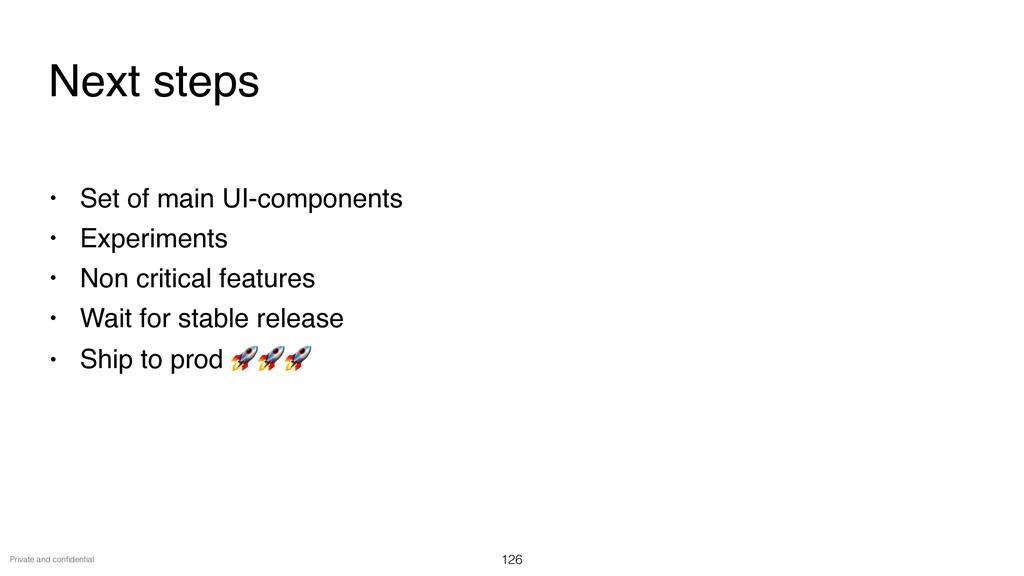 Private and con fi dential • Set of main UI-com...