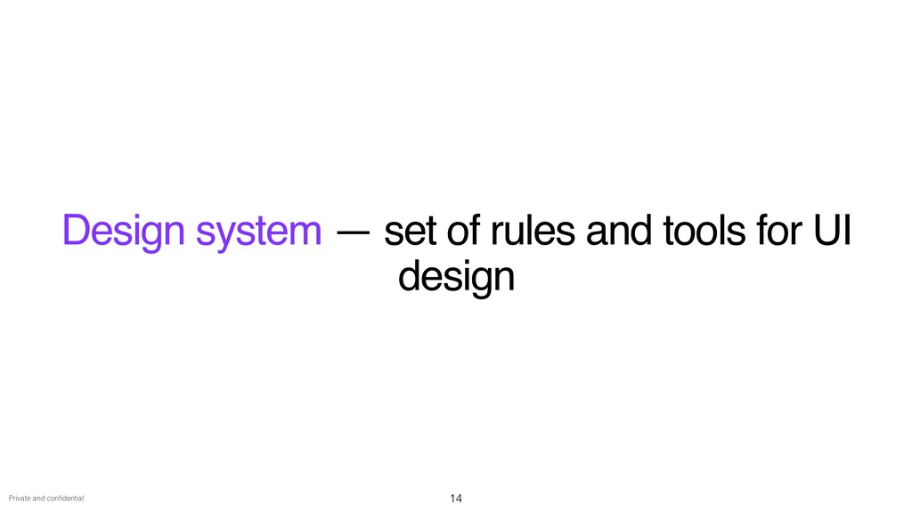 Private and con fi dential Design system — set ...