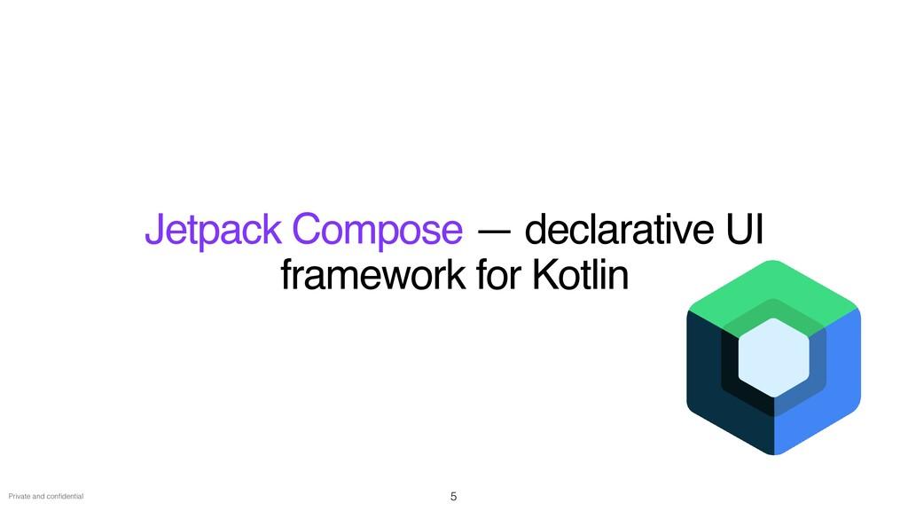 Private and con fi dential Jetpack Compose — de...