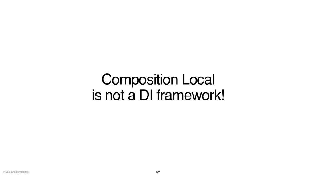 Private and con fi dential Composition Local   ...