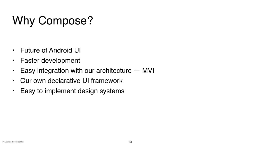 Private and con fi dential • Future of Android ...