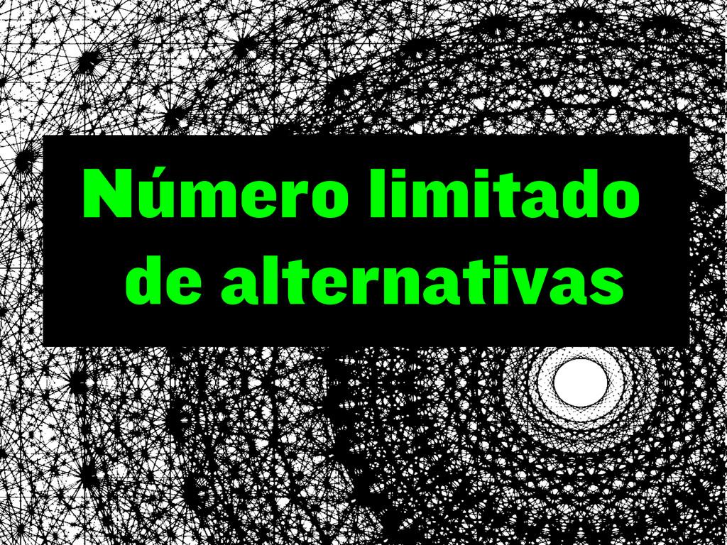 Número limitado de alternativas