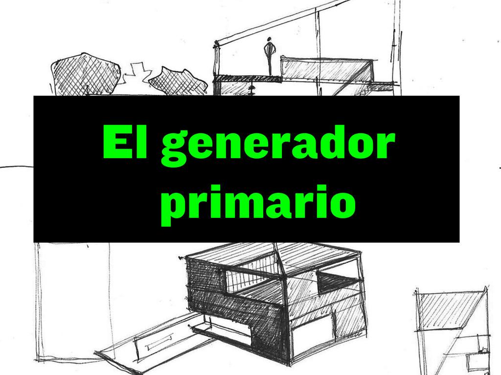 El generador primario