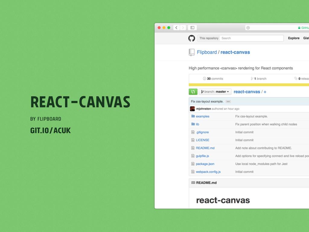 react-canvas by Flipboard git.io/ACuk
