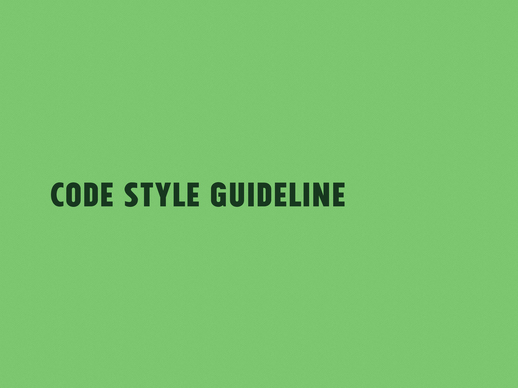 Code Style Guideline
