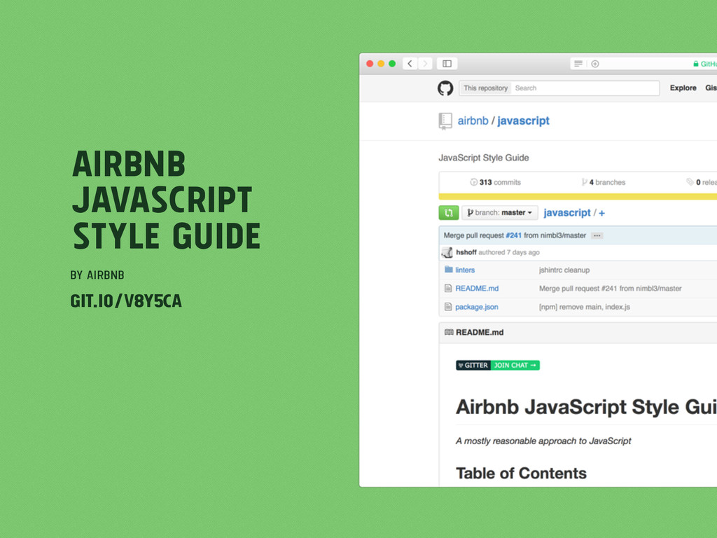 Airbnb JavaScript Style Guide by AIRBNB git.io/...