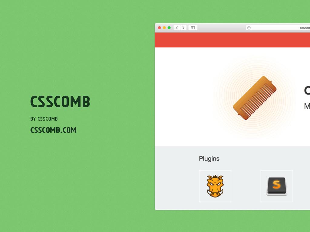 CSScomb by CSScomb csscomb.com