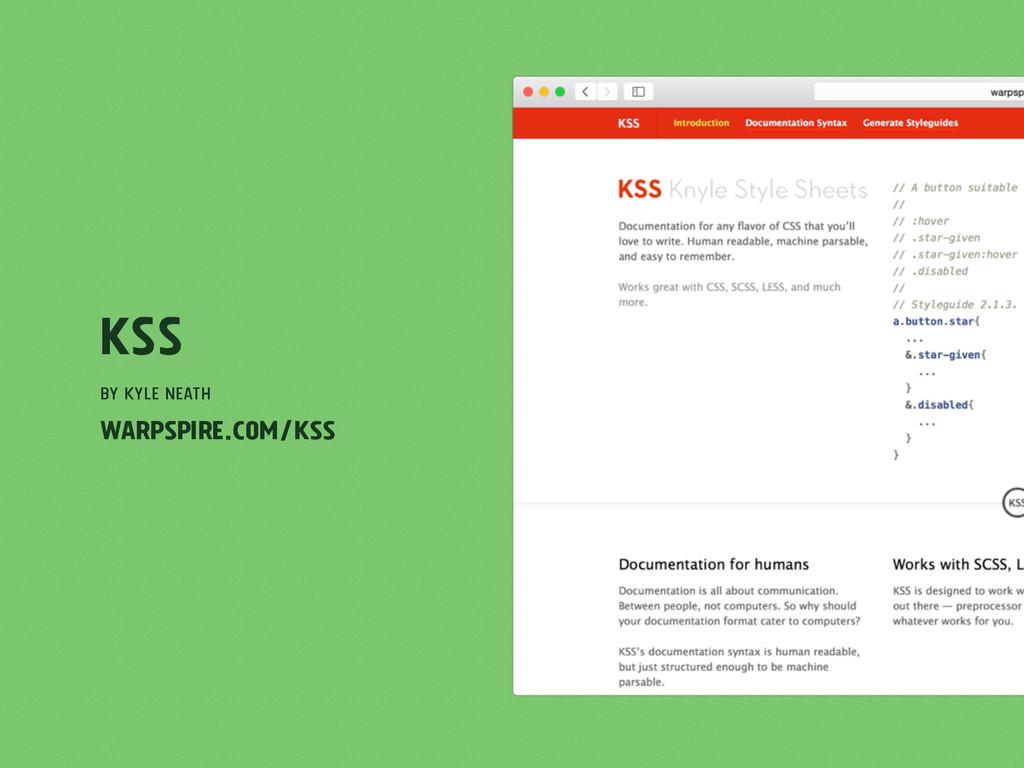 KSS by Kyle Neath warpspire.com/kss
