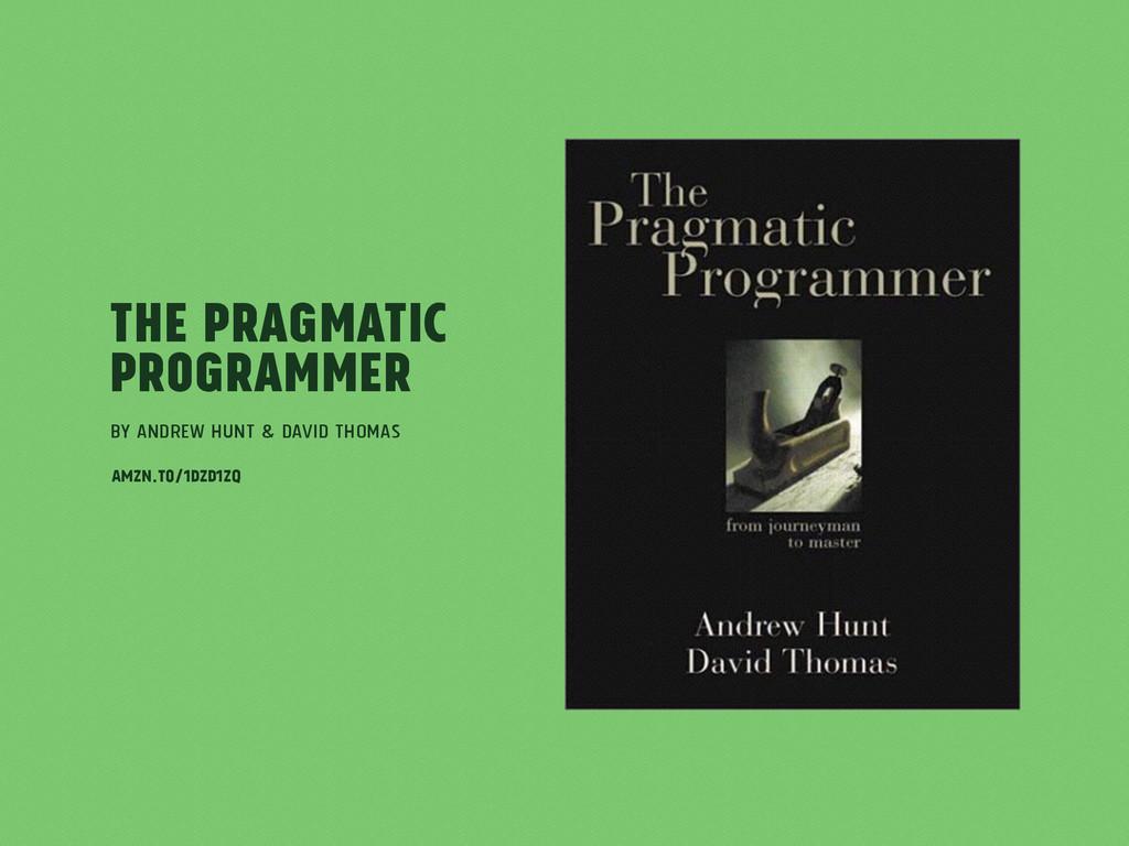 The Pragmatic Programmer by Andrew Hunt & David...
