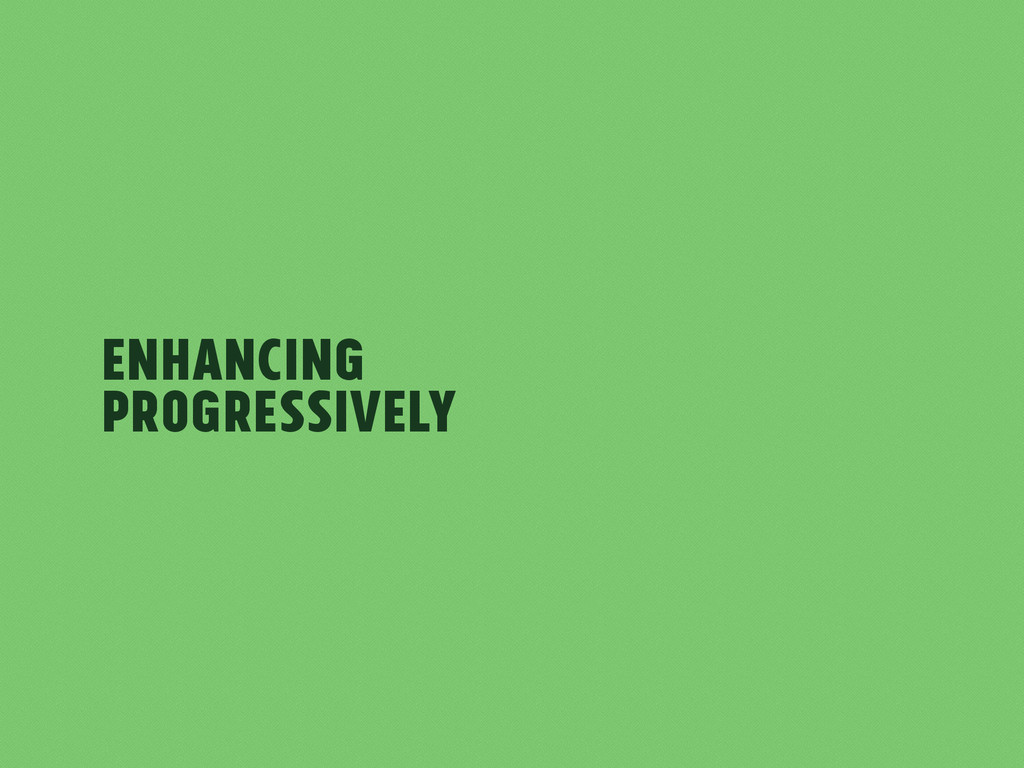 Enhancing Progressively