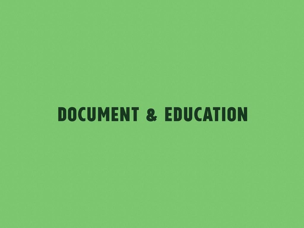 Document & Education
