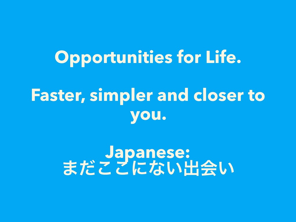 Opportunities for Life.
