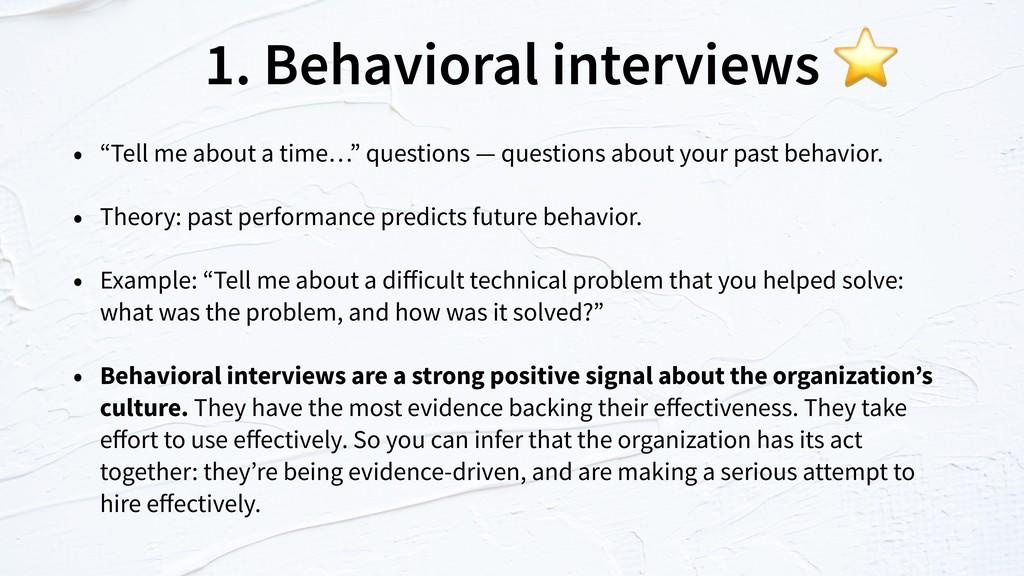 "1. Behavioral interviews • ""Tell me about a tim..."