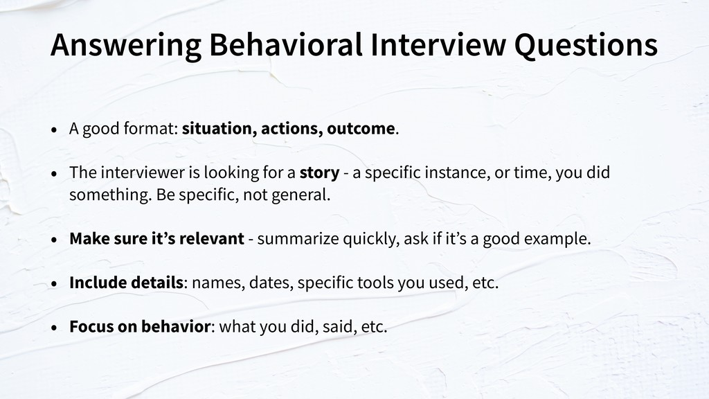 Answering Behavioral Interview Questions • A go...