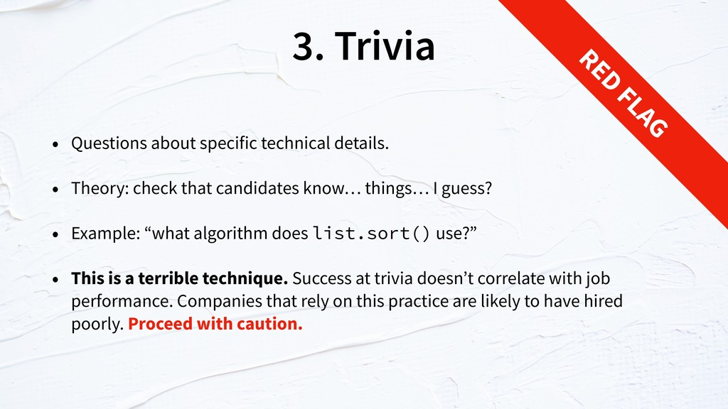 3. Trivia • Questions about specific technical ...