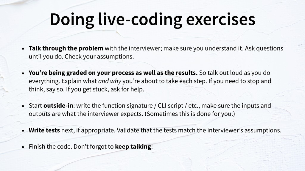 Doing live-coding exercises • Talk through the ...