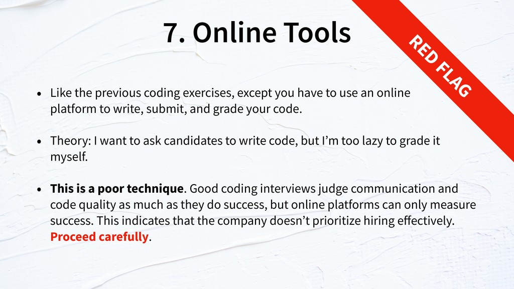 7. Online Tools • Like the previous coding exer...