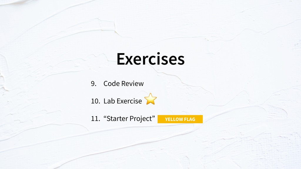 "Exercises 9. Code Review 10. Lab Exercise 11. ""..."