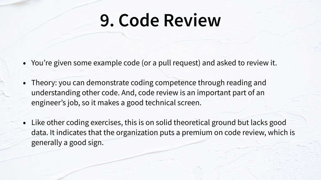 9. Code Review • You're given some example code...