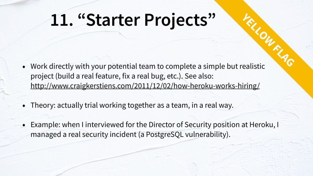 "11. ""Starter Projects"" • Work directly with you..."