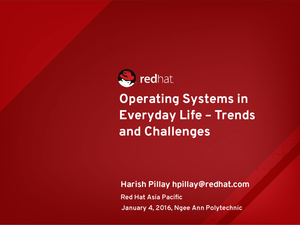 Operating Systems in Everyday Life – Trends and...