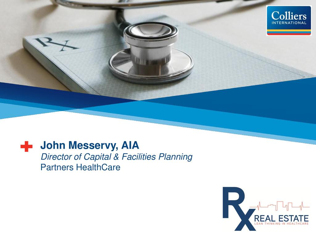 John Messervy, AIA Director of Capital & Facili...