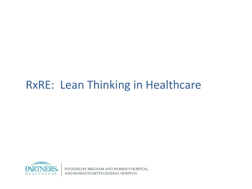 RxRE: Lean Thinking in Healthcare