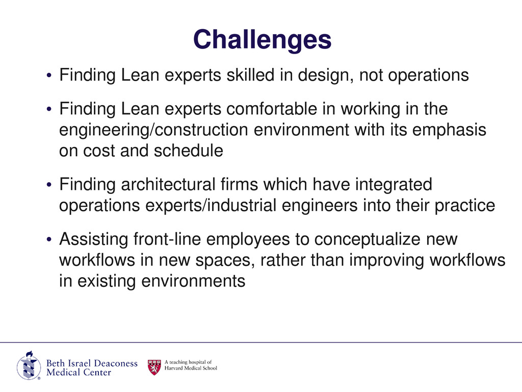 • Finding Lean experts skilled in design, not o...