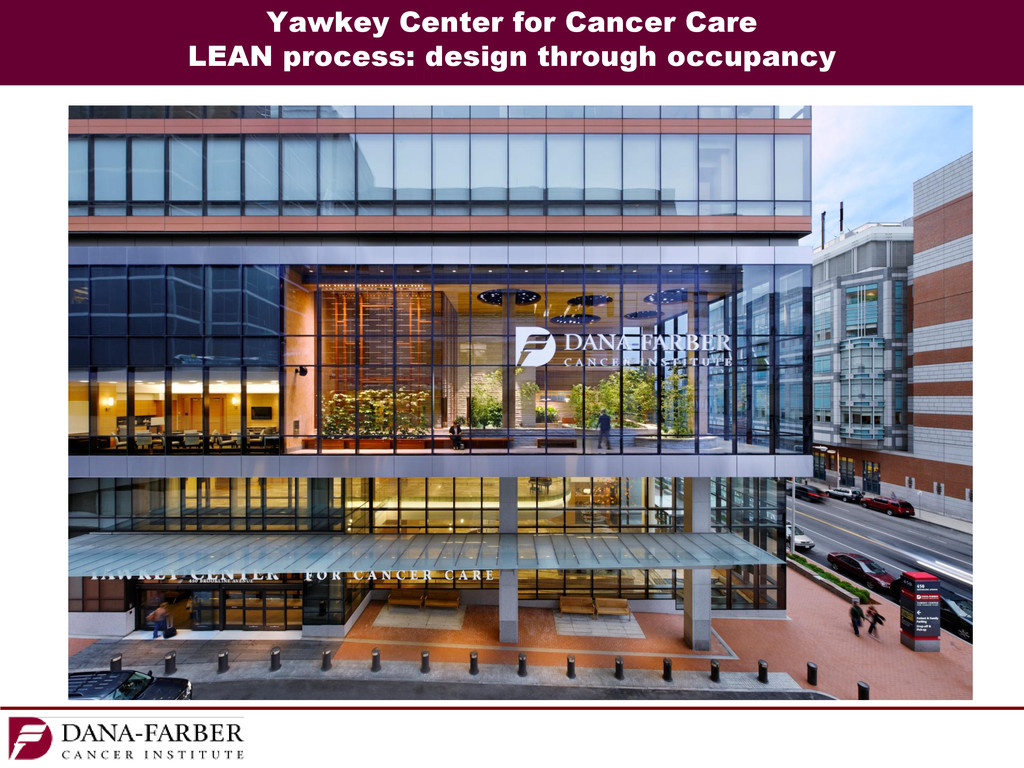 Yawkey Center for Cancer Care LEAN process: des...