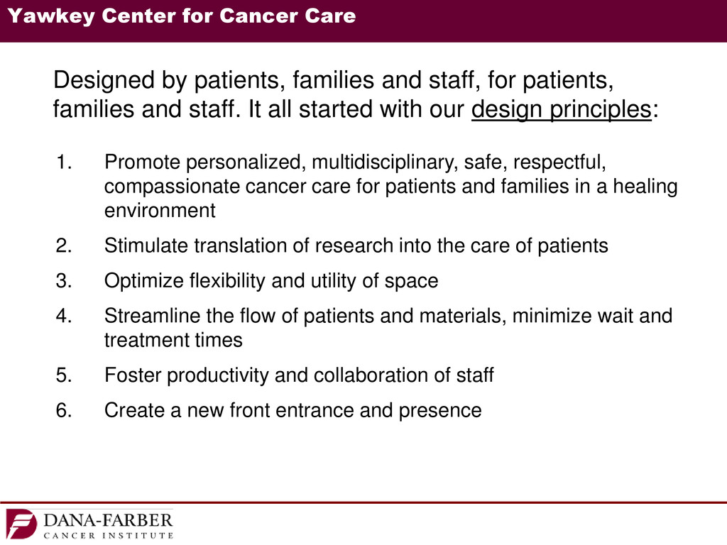 Yawkey Center for Cancer Care Designed by patie...