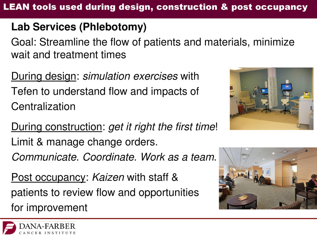 LEAN tools used during design, construction & p...