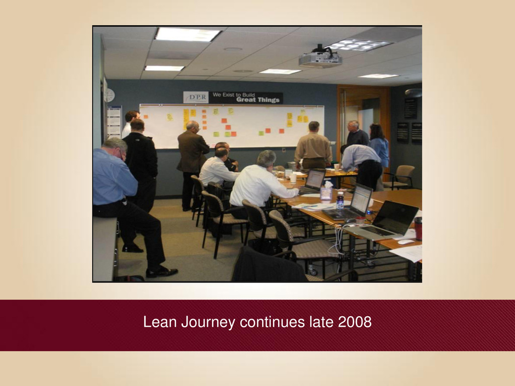 Lean Journey continues late 2008