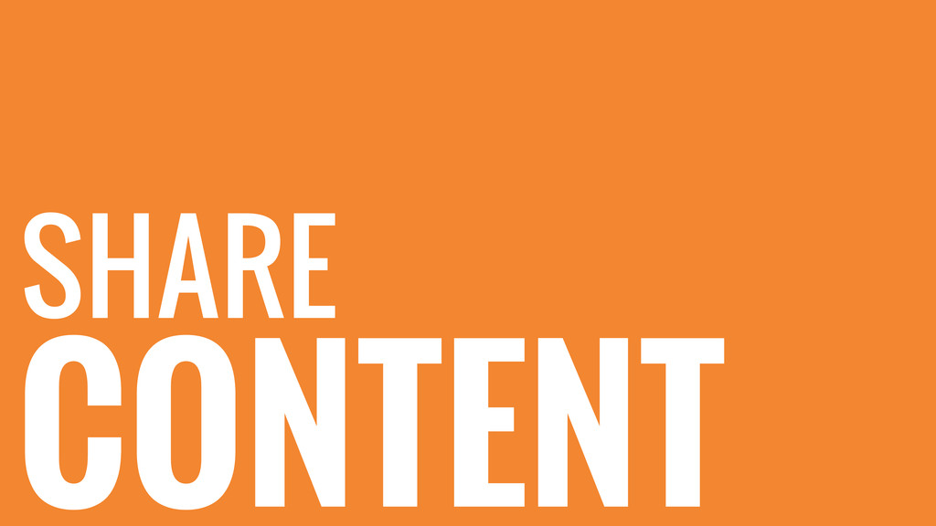 CONTENT SHARE