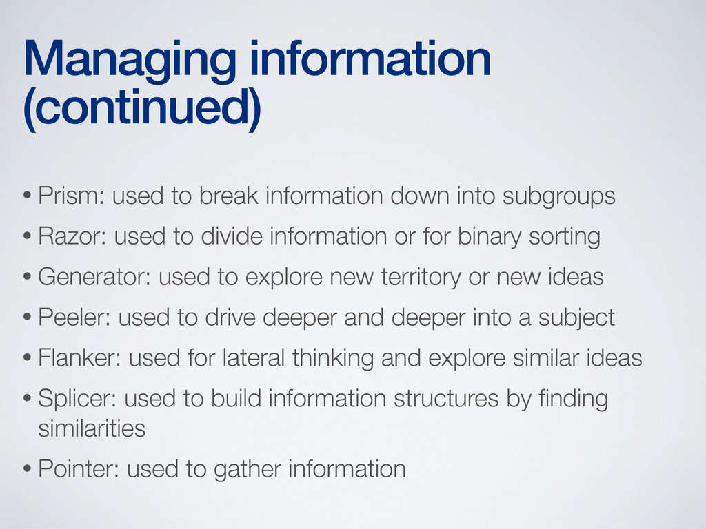 • Prism: used to break information down into su...