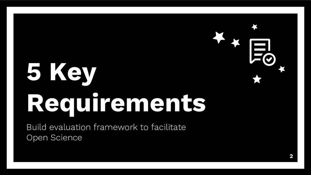 5 Key Requirements Build evaluation framework t...