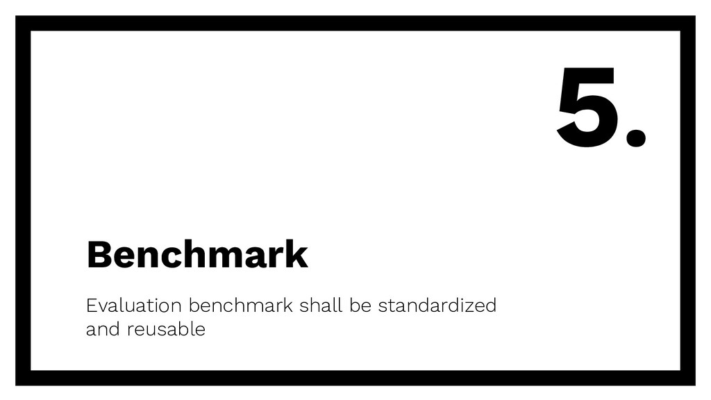 Benchmark Evaluation benchmark shall be standar...