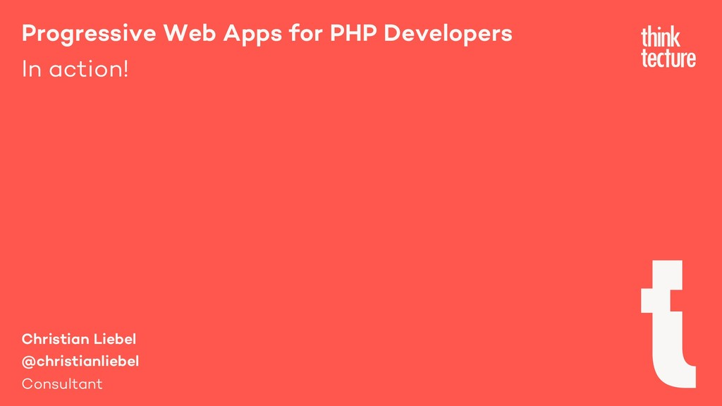 Progressive Web Apps for PHP Developers In acti...