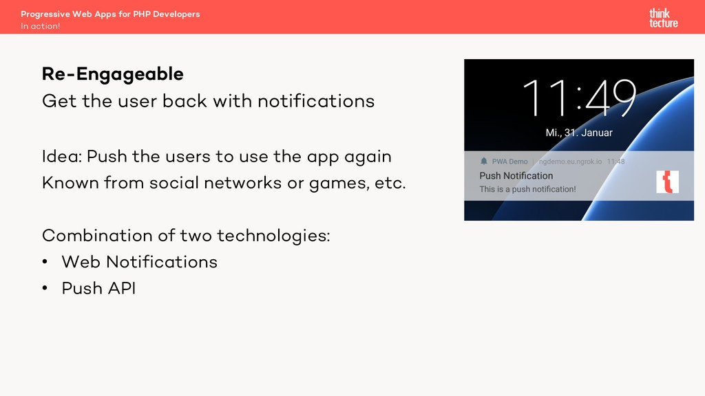 Get the user back with notifications Idea: Push...