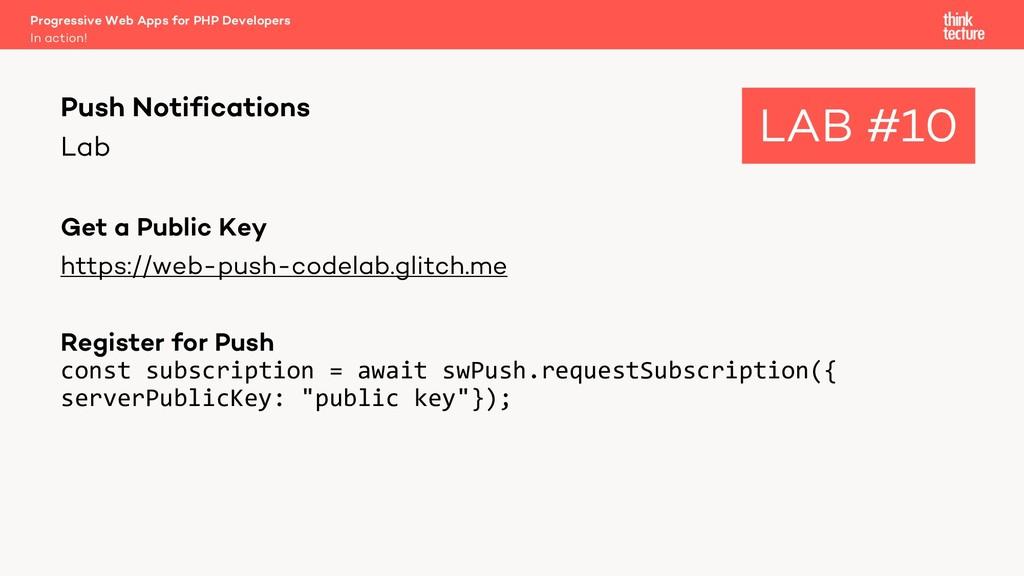 Lab Get a Public Key https://web-push-codelab.g...