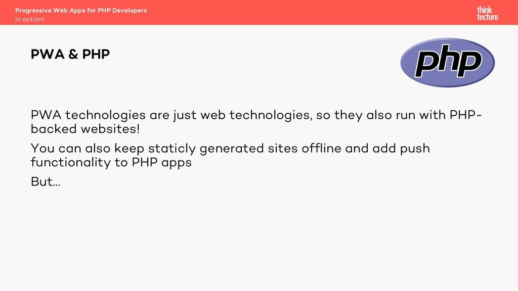 PWA technologies are just web technologies, so ...