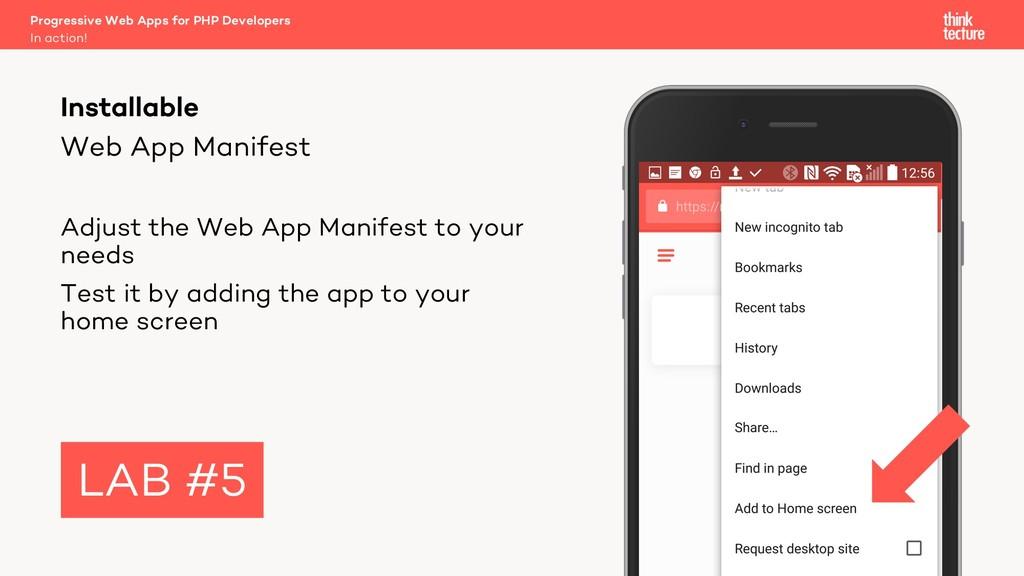 Web App Manifest Adjust the Web App Manifest to...