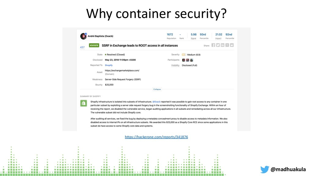 Why container security? @madhuakula https://hac...