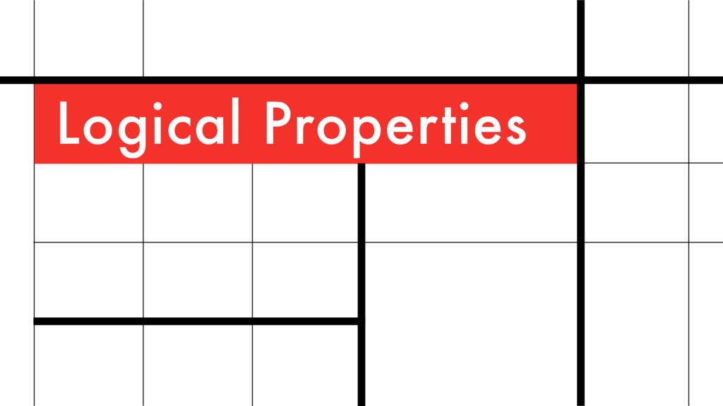 Logical Properties