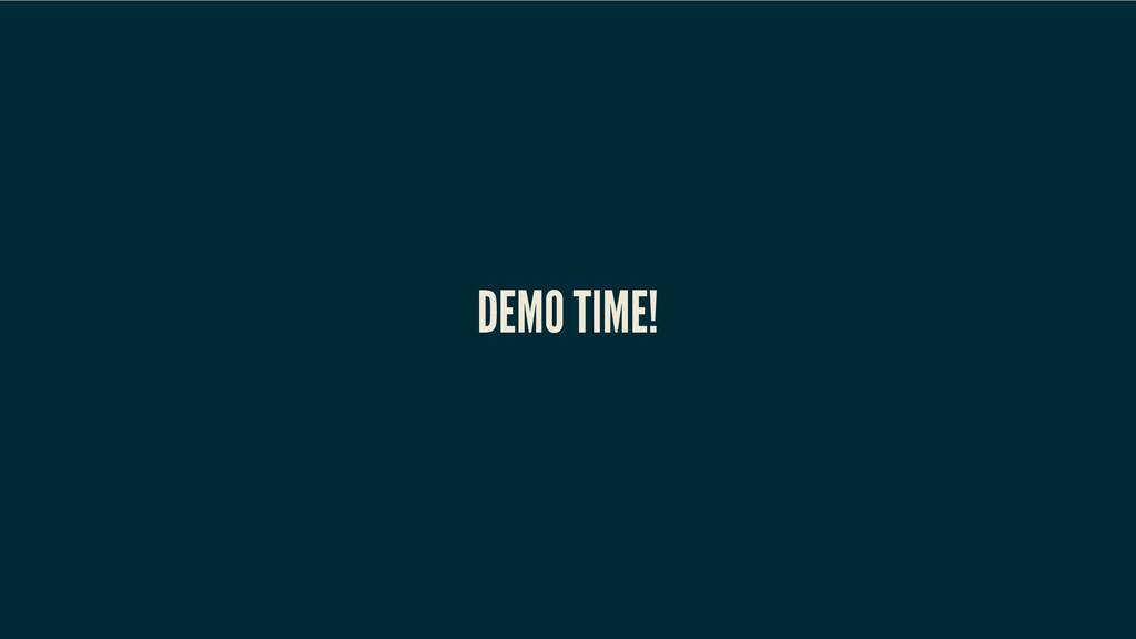 DEMO TIME! DEMO TIME! DEMO TIME! DEMO TIME! DEM...