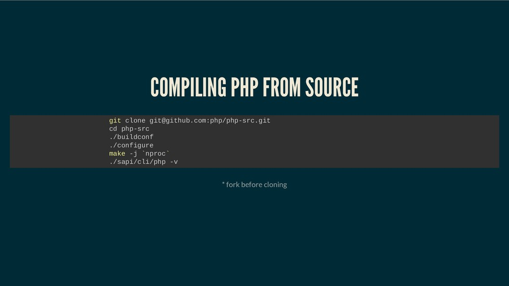 COMPILING PHP FROM SOURCE COMPILING PHP FROM SO...