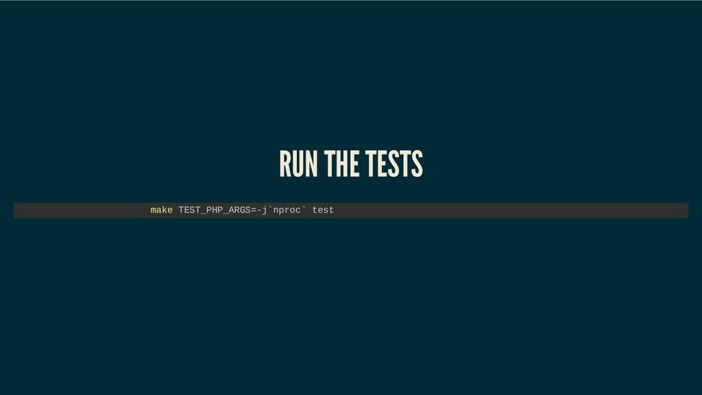RUN THE TESTS RUN THE TESTS RUN THE TESTS RUN T...