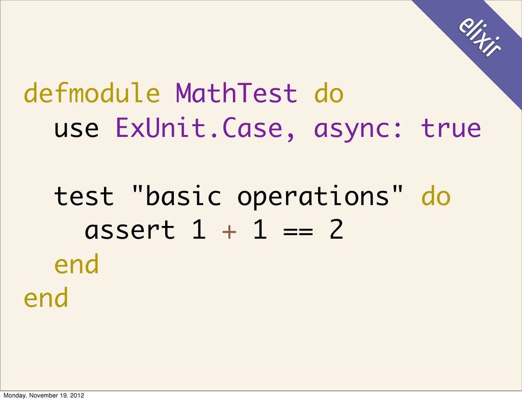 defmodule MathTest do use ExUnit.Case, async: t...