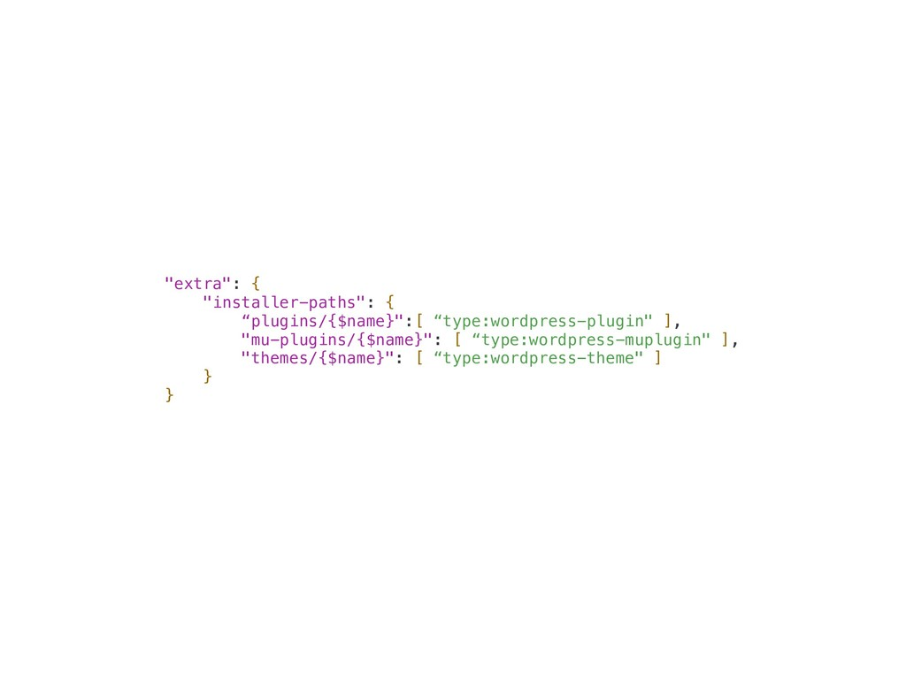 """extra"": { ""installer-paths"": { ""plugins/{$name..."