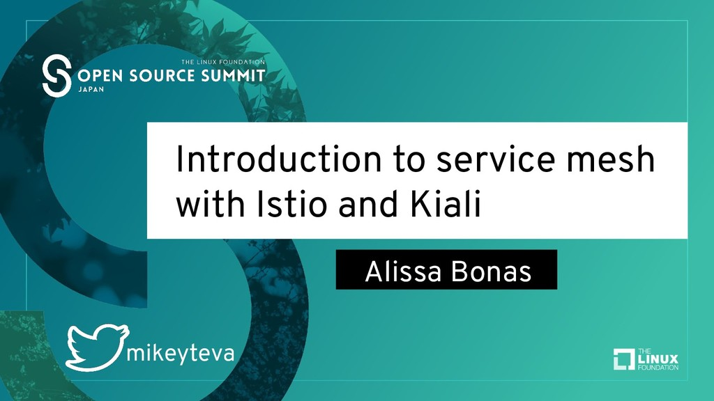 Introduction to service mesh with Istio and Kia...