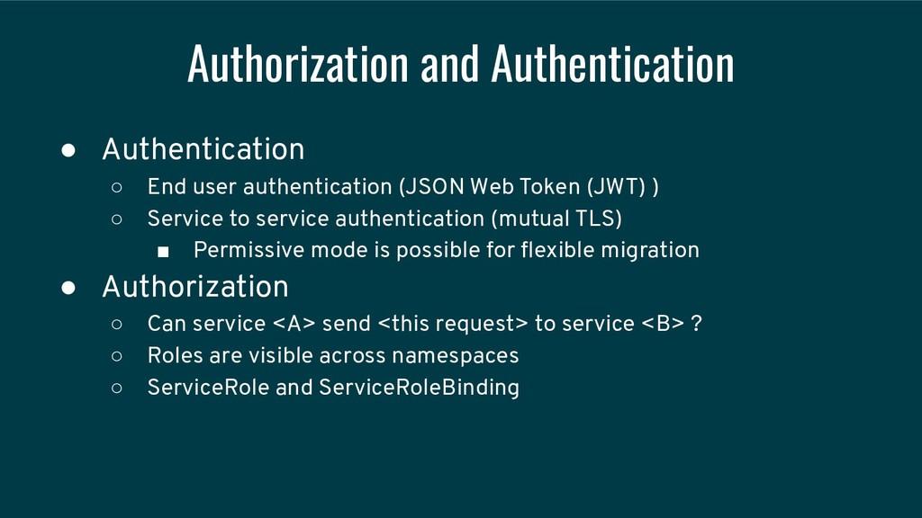 Authorization and Authentication ● Authenticati...